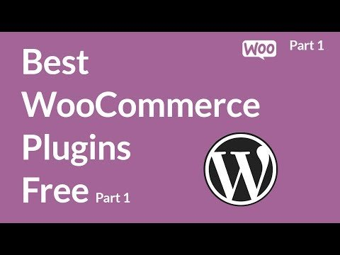 Best WooCommerce Plugins free For WordPress Part 1 | WooCommerce Tutorial