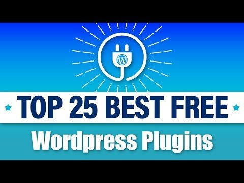 25 Best FREE WordPress Plugins – MUST HAVE PLUGINS For WordPress!