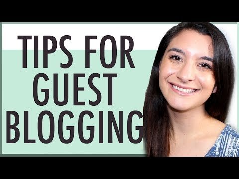 GUEST POST GUIDE | 11 TIPS FOR GUEST BLOGGING