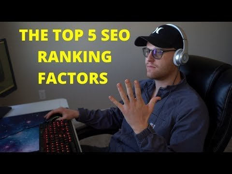 The Top 5 Google SEO Ranking Factors For 2020