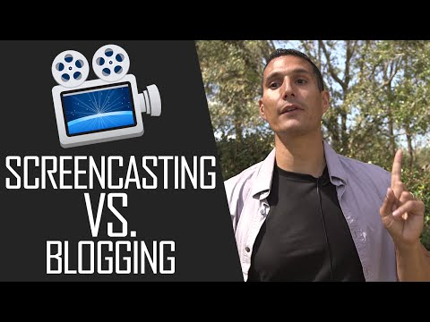 Screencasting Vs. Blogging: Which One Is Better?