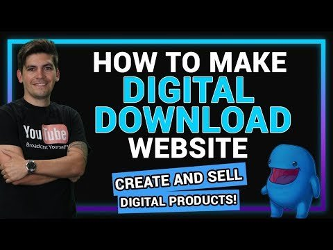 How To Create A Digital Download Website With WordPress 2020