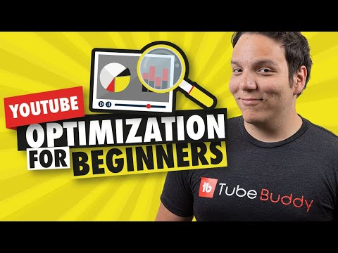 How to optimize a YouTube Video for beginners!