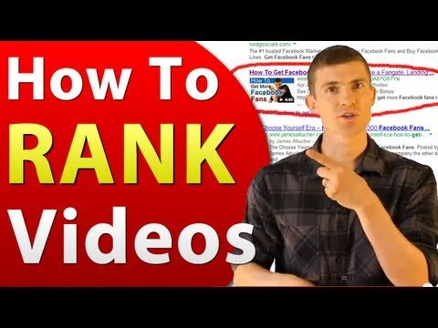 Video SEO – How To Rank Videos In Google and YouTube