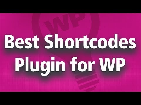 Best WordPress Shortcode Plugin – Shortcodes for YouTube, Gallery, Widgets and more…