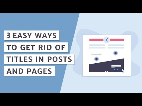 How to Remove Page and Post Titles in WordPress? [Three Methods]