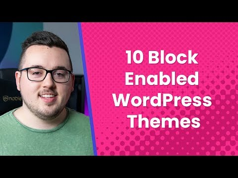10 Block-Enabled WordPress Themes You Can Try Out Now